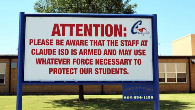 This August 2016 photo shows a sign outside a school in Claude, Texas, which Claude Independent School District posts outside their schools.