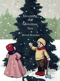 inventing-christmas-tree-bernd-brunner