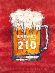 """Brewed in the 210"""", directed by Marco Ortega dives into the world of brewing beer - deep in the heart of Texas. """"Brewed in the 210"""" screens Saturday at the Rockport Film Festival."""