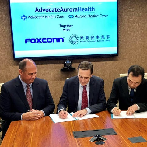 Advocate Aurora Health and Foxconn plan to collaborate on developing new technology for health care