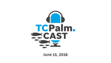 TCPalmCAST | June 15: Algae angst, snapper season and a possible bidding war coming to downtown Vero Beach on today's podcast