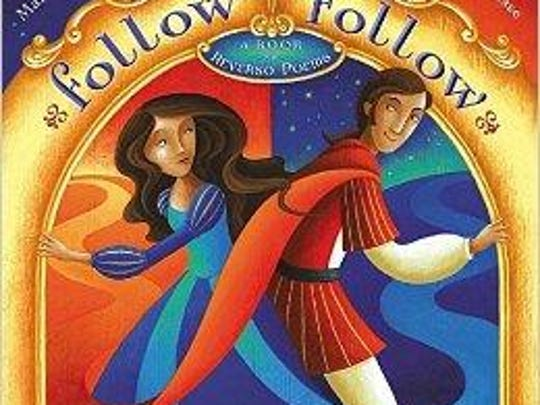 'Follow/Follow — A Book of Reverso Poems' by Marilyn Singer