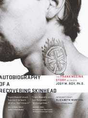 """""""Autobiography of a Recovering Skinhead,"""" by Frank"""