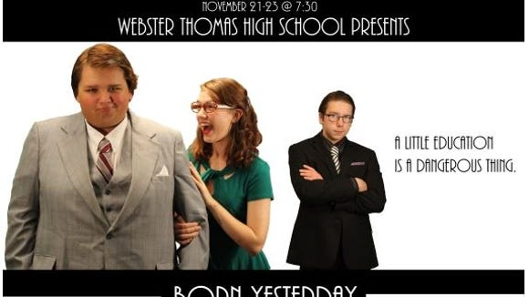 Born Yesterday is being performed at Webster Thomas High School.