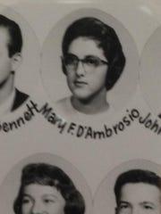 Before teaching at Edgewood Elementary, Mary D'Ambrosio was a 1960 Farmington High School graduate.