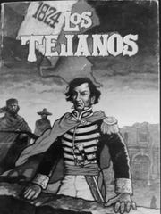 Los Tejanos in what was then part of Mexico wanted