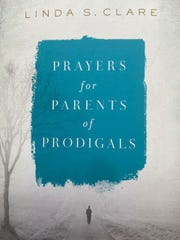 """""""Prayers for Parents of Prodigals"""""""