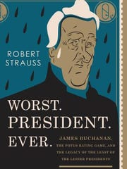 'Worst.President.Ever' by Robert Strauss hits at time where presidential politics are an ever-present topic.