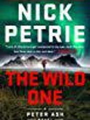 """""""The Wild One"""" by Nick Petrie"""