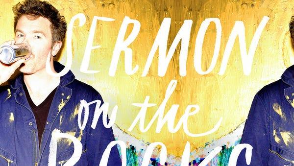 """Sermon On The Rocks"" by Josh Ritter."