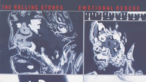 """""""Emotional Rescue"""" by the Rolling Stones"""