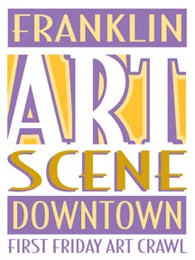 Downtown Franklin Art Scene, First Friday Art Crawl.
