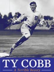 """Ty Cobb: A Terrible Beauty"""