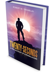 """The cover of """"Twenty-Seconds,"""" a book by Jericho Center native Robert Tremblay"""