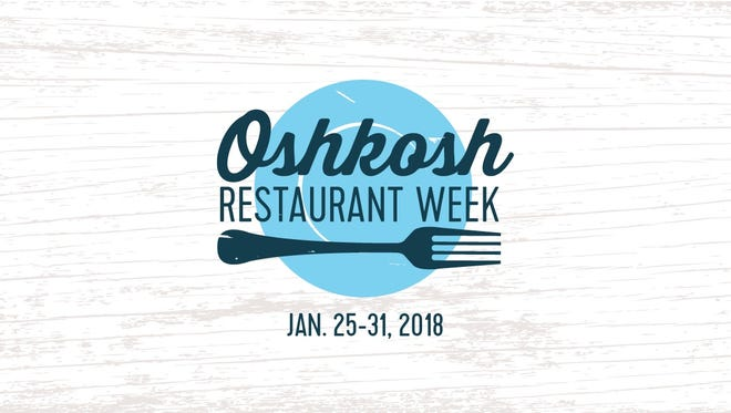 The inaugural Oshkosh Restaurant Week runs Jan. 25 though 31, with 17 participating eateries.