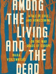 """""""Among the Living and the Dead"""" by Inara Verzemnieks."""