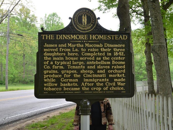 Kentucky's newest highway marker commemorates the Historic Dinsmore Homestead west of Burlington on Ky. 18. Here is the front of the marker.