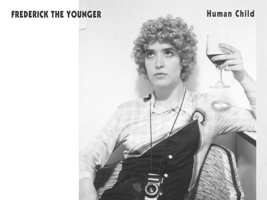 636211076795167471-Ferderick-the-Younger-Human-Child-LP.jpg