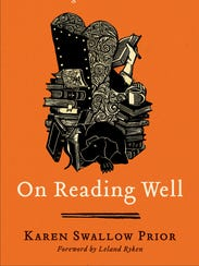 """Karen Swallow Prior's new book """"On Reading Well"""" is"""