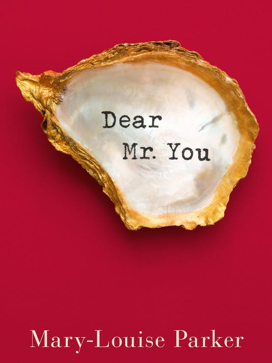 635858833608059945-Dear-Mr.-You-by-Mary-Louise-Parker.jpg
