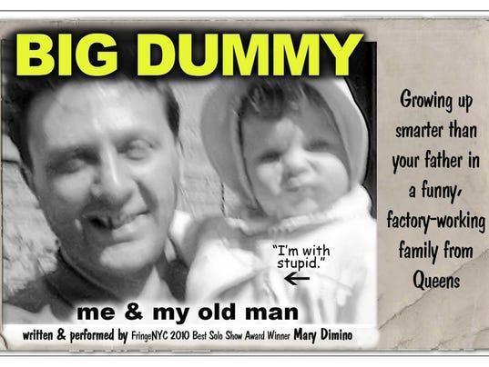 Dimino to bring 'Big Dummy' performance to Rahway PHOTO CAPTION