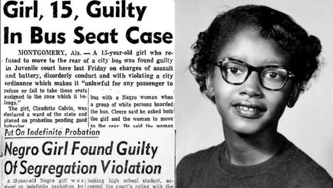 Claudette Colvin boarded a Montgomery, Alabama, bus and was arrested when she refused to give up her seat. Nine months later, Rosa Parks did the same.