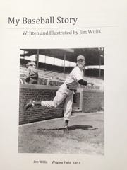 "Jim Willis, of Boyce, wrote and illustrated ""My Baseball Story"", an autobiography depicting his life."
