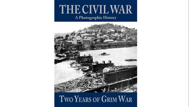 A Photographic History of The Civil War:  Two Years of Grim War