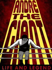 """""""Andre the Giant: Life and Legend"""" is a memorable story"""