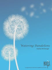 """Watering Dandelions"" is a supplementary guide to the Roots Childbirth program."