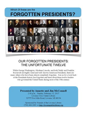 An event discussing lesser-known presidents will take place Feb. 12 in Livonia.