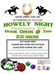 South Amboy Elks 784, 601 Washington Ave., South Amboy, is holding a Howely Night on Saturday, Feb. 3.