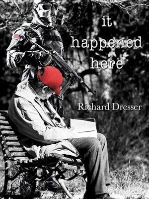 """It Happened Here"" is the debut novel from Holden-native Richard Dresser."