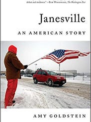 Janesville: An American Story. By Amy Goldstein. Simon