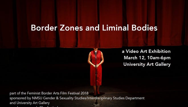 """Twelve short video art pieces will be on display at the University Art Gallery at New Mexico State University as part of the one-day exhibit """"Border Zones and Liminal Bodies: A Video Art Exhibition."""""""