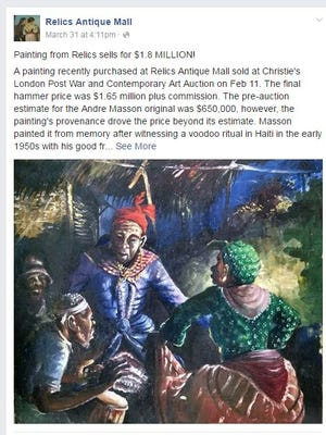 A March 31 Facebook post by Springfield's Relics Antique mall asserted a painting was sold for $550 at the mall, then brought more than $1 million at auction in London.