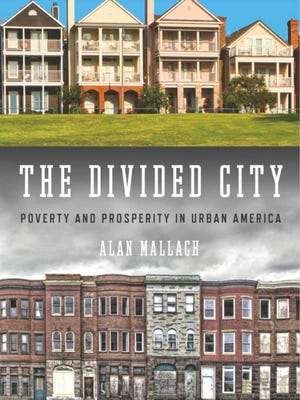 The Divided City, a new book by urban guru Alan Mallach, looks at poverty and prosperity in cities like Detroit