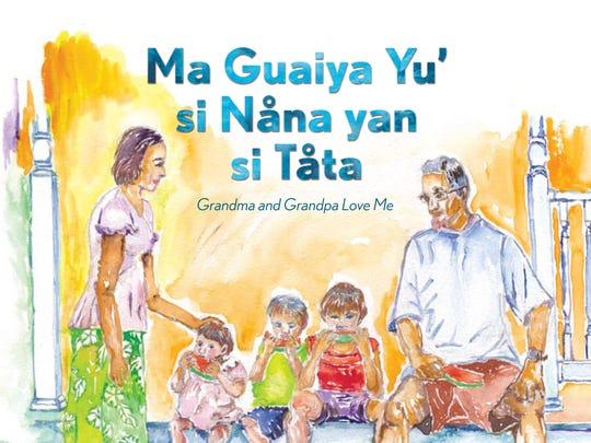 """A new Chamorro children's book, """"Ma Guaiya Yu', si Nåna yan si Tåta,"""" written by sister-in-laws Simone and Dana Bollinger."""