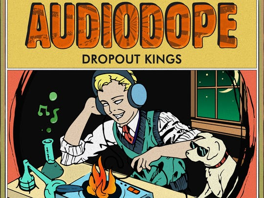 """Audiodope"" by Dropout Kings"