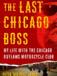 """The Last Chicago Boss: My Life with the Chicago Outlaws"