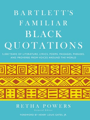 Book jacket of 'Bartlett's Familiar Black Quotations' by Retha Powers.