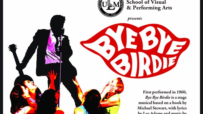 """ULM's School for Visual and Performing Arts will host auditions for """"Bye Bye Birdie"""" Nov. 19."""