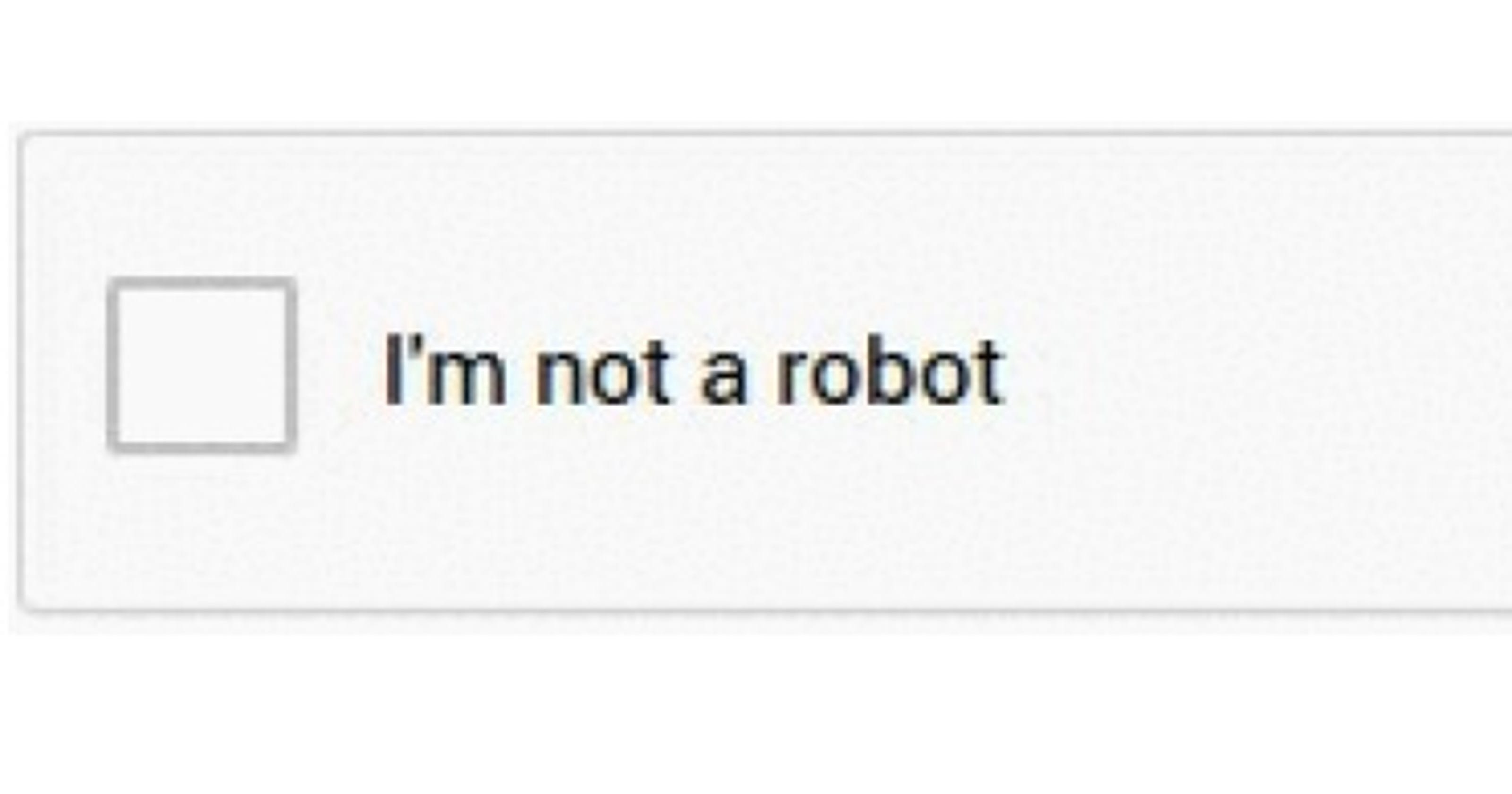 Just Tell Google Youre Not A Robot