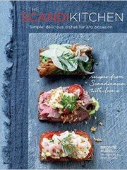 'The Scandi Kitchen: Simple, Delicious Dishes For Any Occasion' by Brontë Aurell