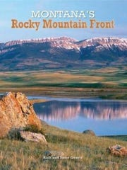 """Montana's Rocky Mountain Front"""