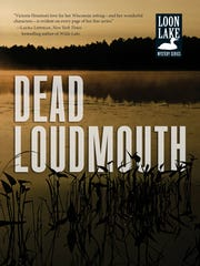 """""""Dead Loudmouth"""" by Victoria Houston"""