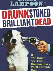 """Drunk Stoned Brilliant Dead: The Story of the National Lampoon"" airs at 8 p.m. History and Showtime."