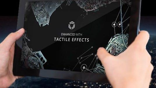 Tactile feedback gives you a sense of realism.