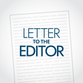 Letters: Local takes on current events
