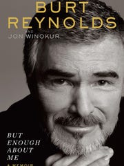 'But Enough About Me' by Burt Reynolds